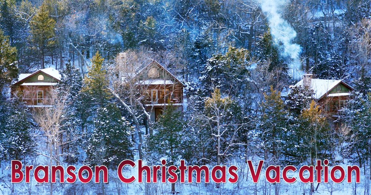 Branson Christmas Vacation