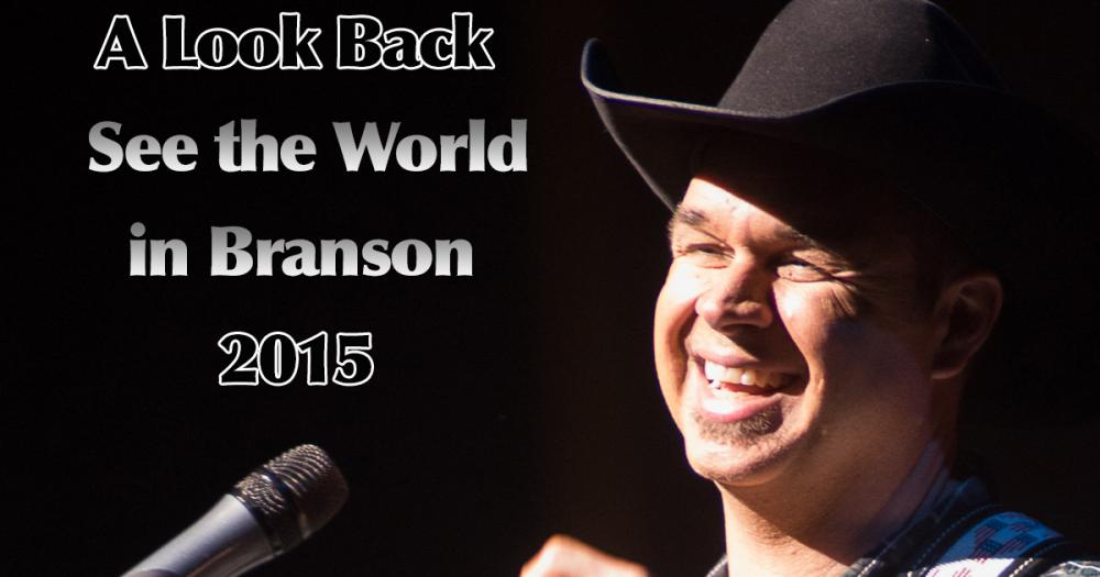 A Look Back At See The World In Branson 2015
